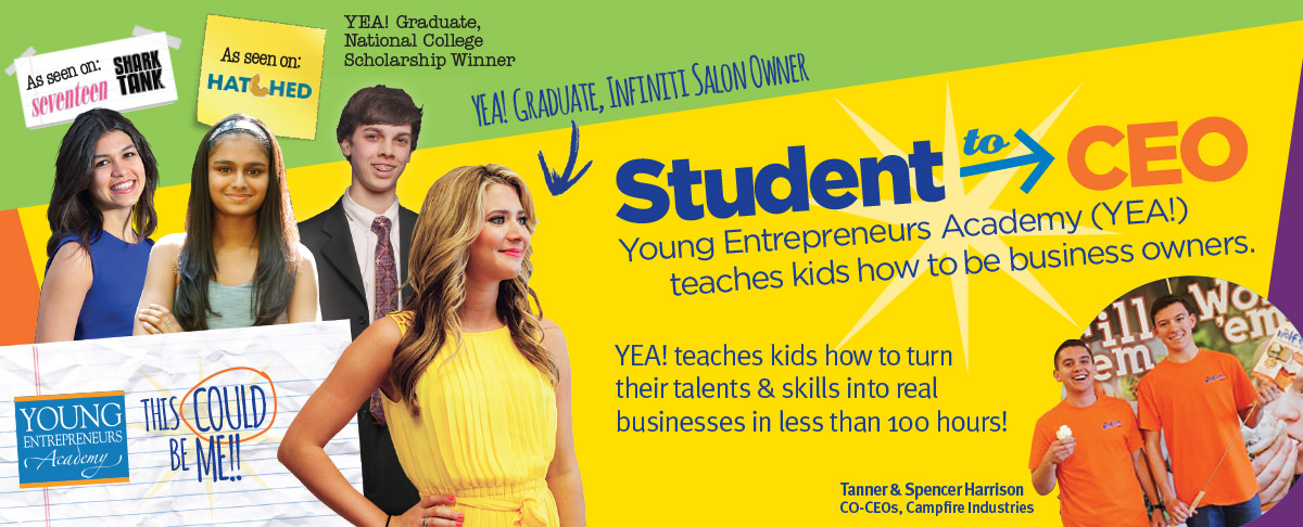 Young Entrepreneurs Academy, Student to CEO graphic
